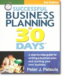 Successful Business Planning in 30 Days: Helping Entrepreneurs Build a Small Business